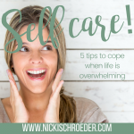 5 Tips For Healthy Self Care When Life Feels Overwhelming