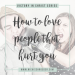 how to love others