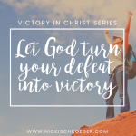 Let God Turn Your Defeat Into Victory!