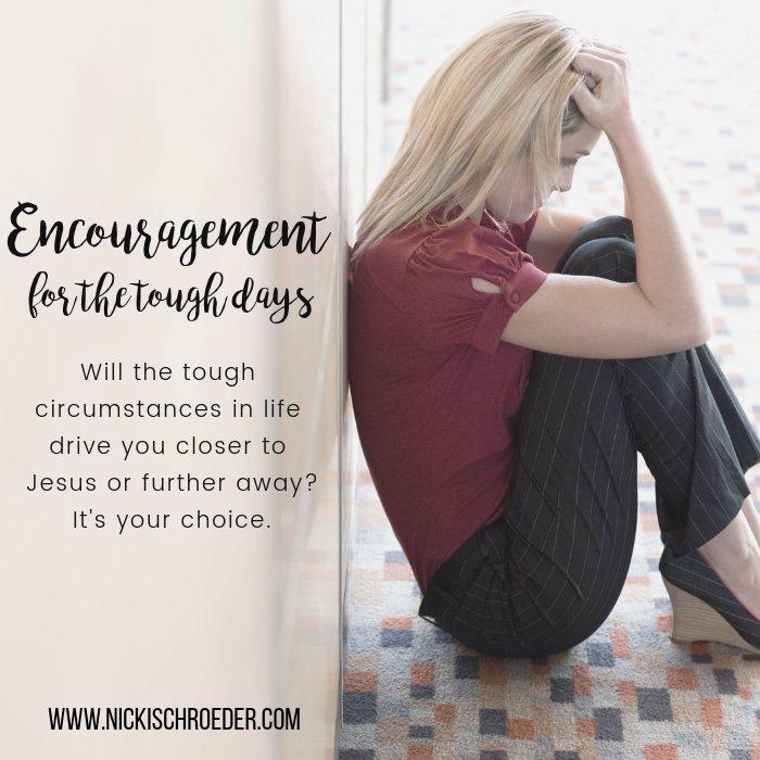 encouragement for tough days